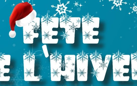 Du 11 au 14 décembre 2018 : Fête de l'hiver